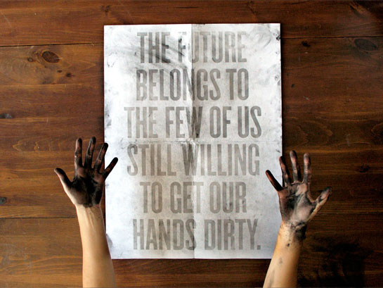 Do You Get Your Hands Dirty?
