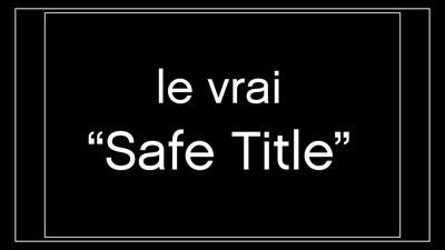 Vrai-Safe-Title