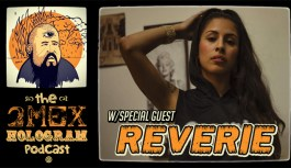 2Mex Hologram Episode 26- The story of Reverie