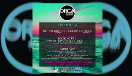 ORCAstrated Episode 4- J. Hudson (1LOVEIE), RicoClipperHands, Bookings (cont.) & Radio Base