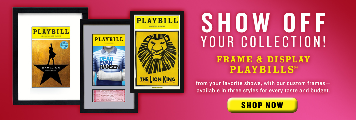 The Broadway Store for Theatre Fans PlaybillStore