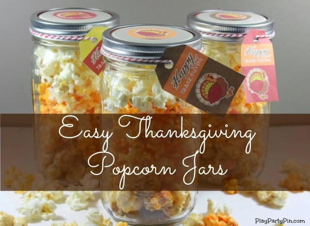 Easy Thanksgiving Popcorn Jars by PlayPartyPin.com #Thanksgiving #gifts