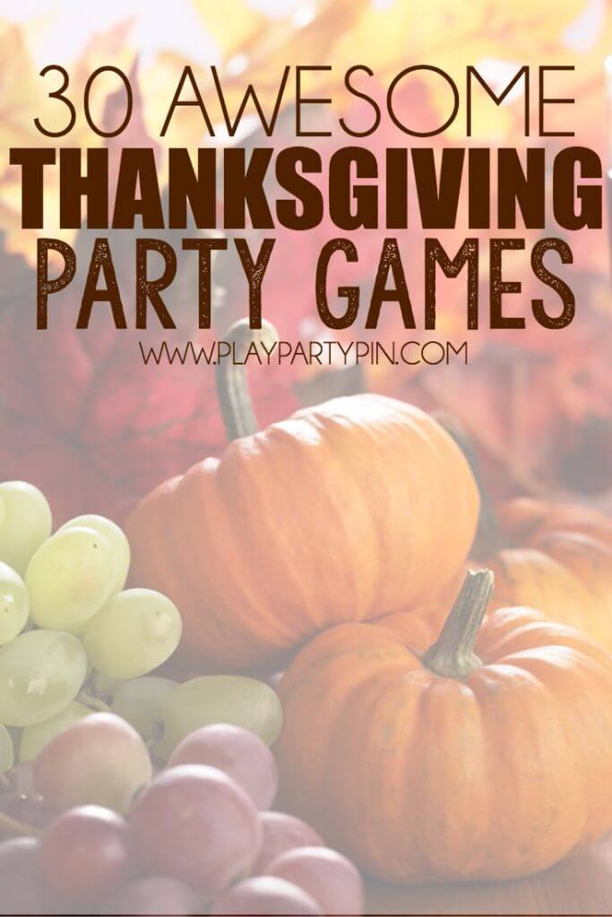 30 Incredibly Entertaining Thanksgiving Games to Play with Family