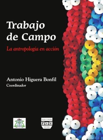TRABAJO DE CAMPO Plaza y Valdés Editores