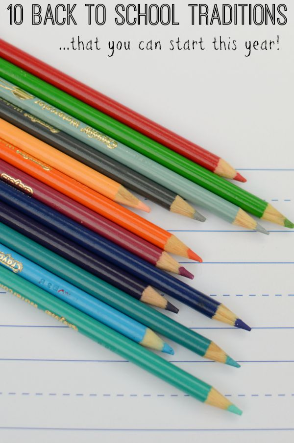 10 Back to School Traditions! Fun ideas you can start this year!