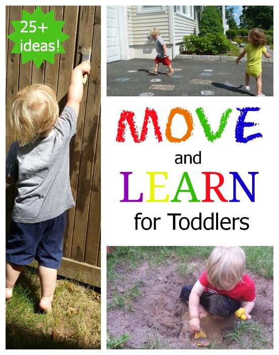 Move & Learn with toddlers: active ideas for learning math, science, language, and reading concepts!