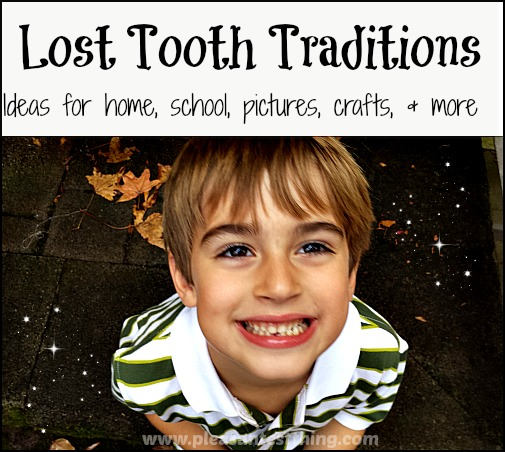 Celebrating lost teeth - ideas for home and school