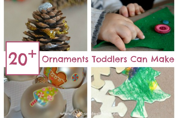 Ornaments that toddlers can make! Over 20 ideas your toddler will love!