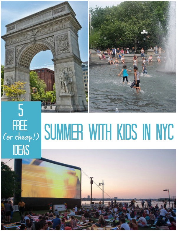 Summer fun in New York City - 5 kids activities that are free, or super cheap!