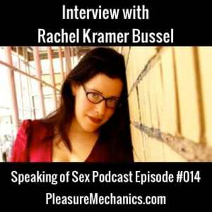 Interview with Rachel Kramer Bussel