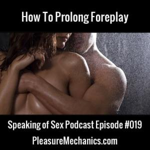 How To Prolong Foreplay