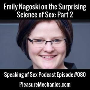 Emily Nagoski Interview Part 2