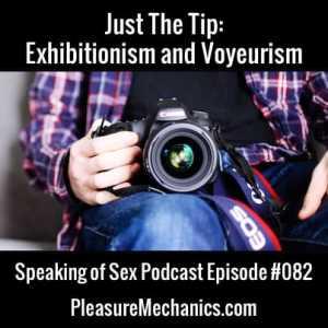 Exhibitionism and Voyeurism