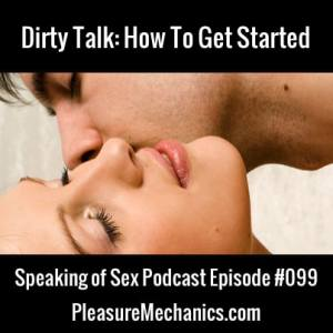 Dirty Talk: How To Get Started