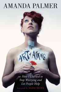 Art of Asking Audio Book Amanda Palmer