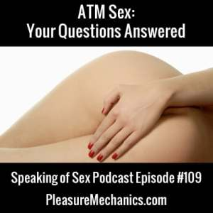 ATM Sex: Your Questions Answered