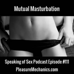 Mutual Masturbation: How To