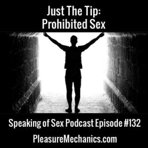 Prohibited Sex :: Free Podcast Episode