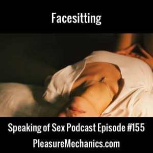 Facesitting :: Free Podcast Episode