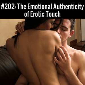 Emotional Authenticity of Erotic Touch