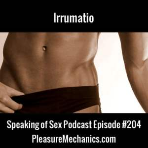 Irrumatio :: Free Podcast Episode