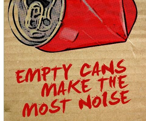 empty-can-makes-the-most-noise