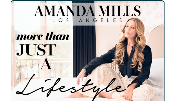 Amanda Mills Los Angeles A Highly Curated Lifestyle Brand