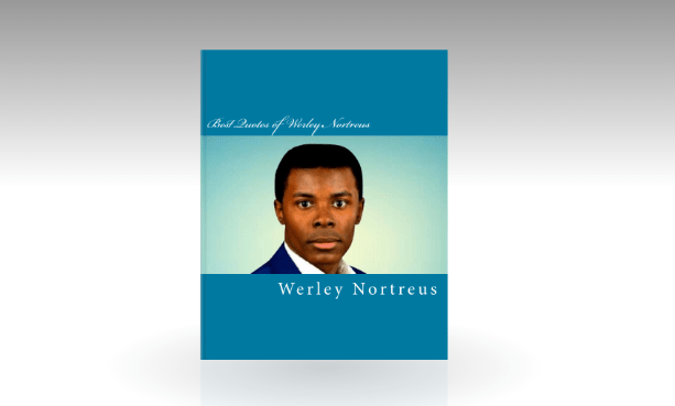 "Werley Nortreus's Upcoming Book ""Best Quotes of Werley Nortreus"" Will Be Released In Stores This Year"
