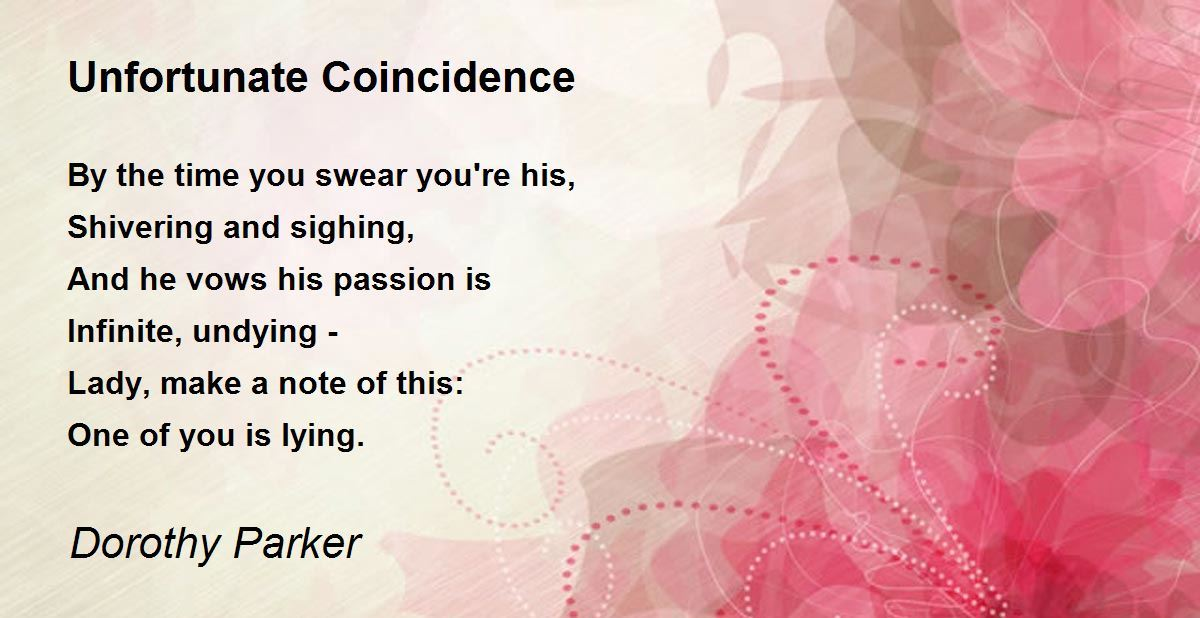 Unfortunate Coincidence Poem by Dorothy Parker - Poem Hunter - resume by dorothy parker