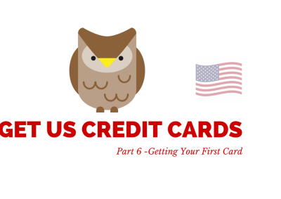How To Get US Credit Cards - Part 6 - Getting Your First Card - PointsNerd