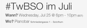 #TwBSO im Juli 2012