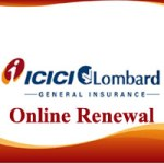 ICICI Lombard Insurance Renewal – Renew your policy with ICICI Lombard