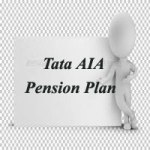 Tata AIA Pension Plan – Tata AIA Life Insurance Freedom Plan – Review, Features