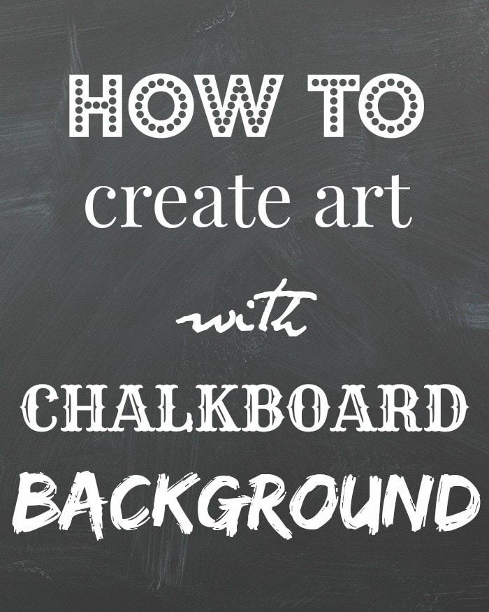 How to Make Chalkboard Printable Art (Fast, Easy,  Free