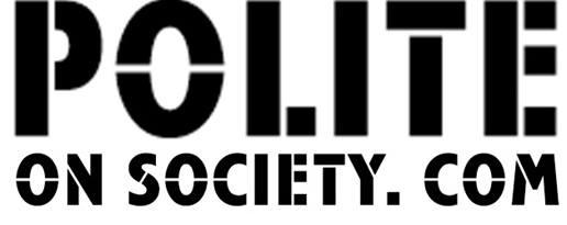 Polite On Society