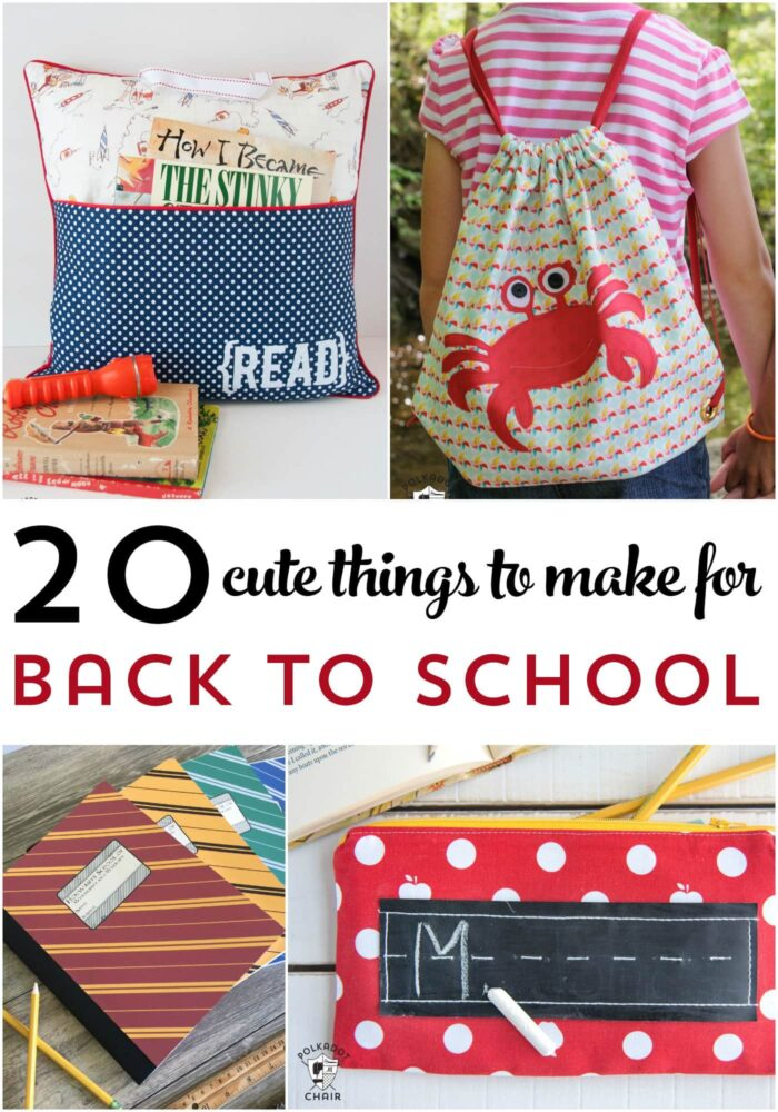 20 Cute Things to Make for Back to School - The Polka Dot Chair