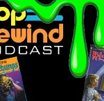 Pop Rewind Podcast: Scary Books and Stuff