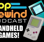 Pop Rewind Podcast: Game Boys, Virtual Boys, Nomads, and More