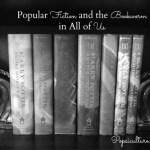 Popular Fiction and the Bookworm in All of Us
