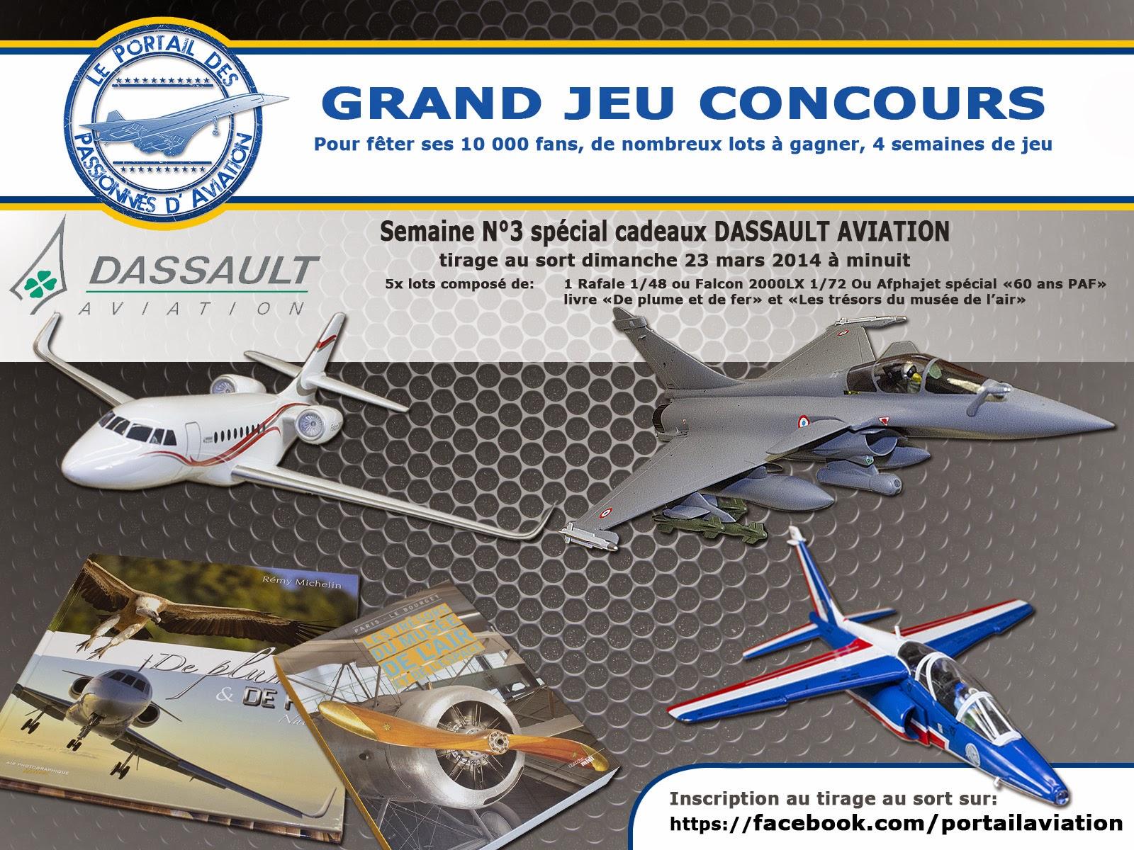 Grand Jeu concours, semaine spéciale Dassault Aviation