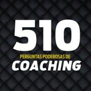 510 Perguntas Poderosas de Coaching - Ebook