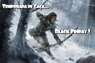 Black-Friday-Rise-Tomb-Raider
