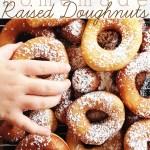 Homemade Raised Doughnuts