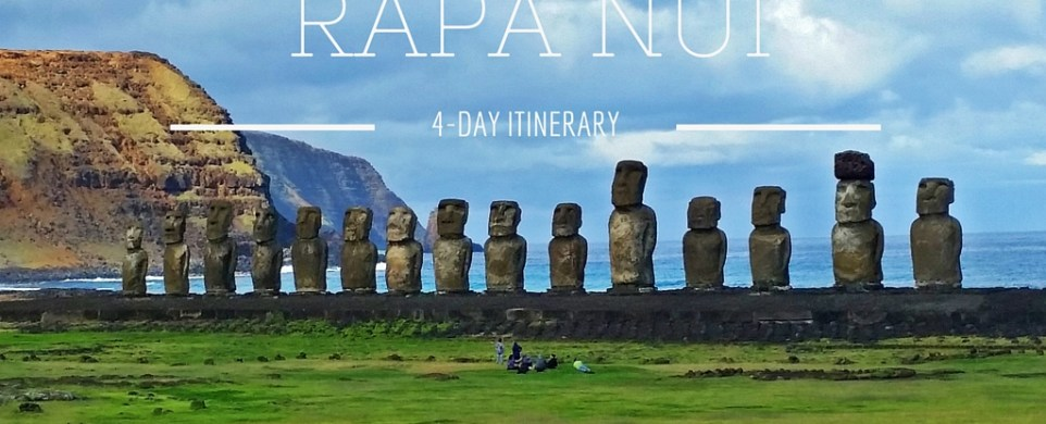 Part 2: Easter Island. 4-day itinerary.