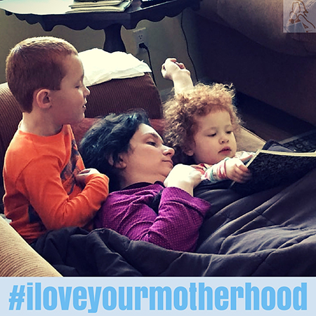 #ILoveYourMotherhood: Because We Do!