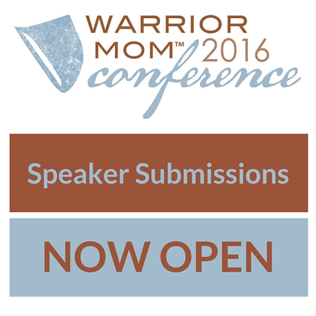 Warrior Mom Conference Speaker Submissions Now Open