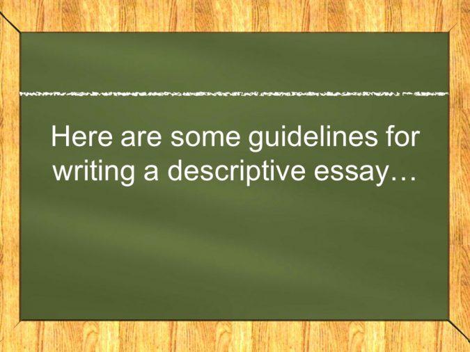 How to Write a Descriptive Essay Basic Writing Tips