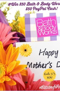 $50 Bath & Body Works Mother's Day Giveaway