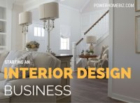 Starting an Interior Design Business: How to Start a ...