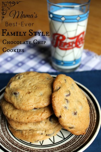 Mama's Best Ever Family Style Chocolate Chip Cookies